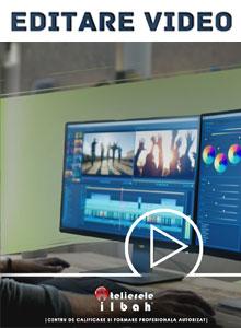 curs-editare-video-cursuri-operator-imagine-Bucuresti-Cluj-Napoca-Ploiesti