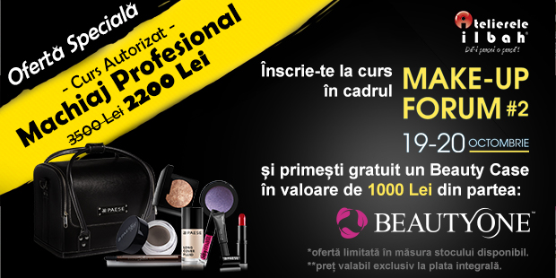 atelierele-ilbah-make-up-forum-2-2019-oferta-machiaj-profesional-beauty-case-1000-lei-beauty-one2