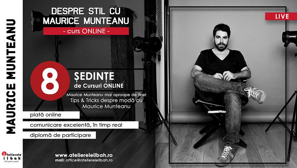 Curs-Stilism-Maurice-Munteanu-Totul-despre-stil-Online-LIVE-Atelierele-ILBAH