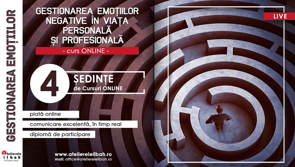 curs-online-live-Gestionarea-emotiilor-negative-in-viata-personala-si-profesionala-afis-sfw